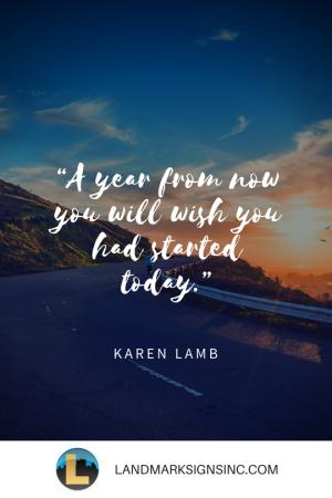 Karen Lamb Quote Landmark Signs Inc