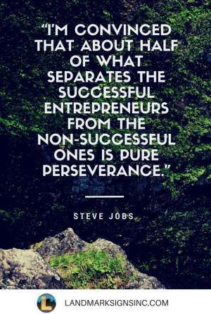 steve-jobs-quote-landmark-signs-inc1.png